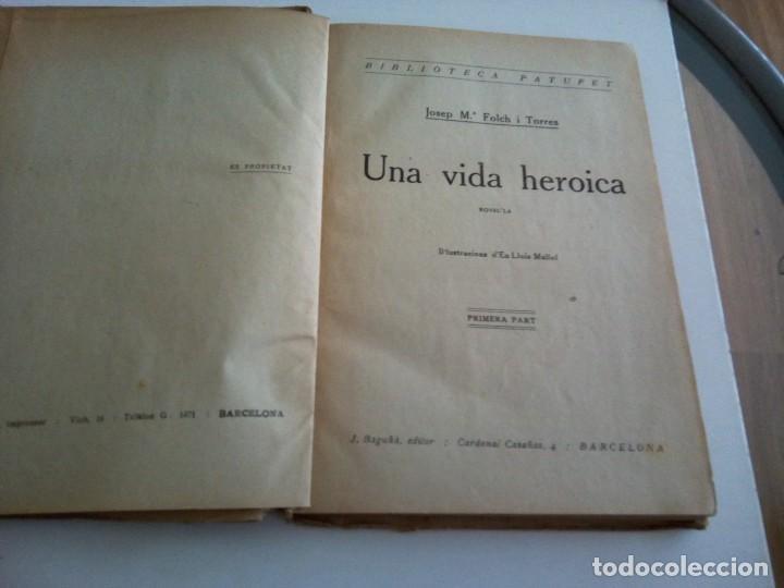 Libros antiguos: * UNA VIDA HEROICA. FOLCH I TORRES ( Rf:LL-7/*) - Foto 2 - 199135988