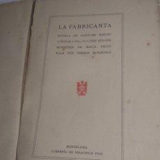 Libros antiguos: COSTUMBRES BARCELONISTAS 1860/1975 ESCRITA EN CATALÁN 1904. Lote 199266195