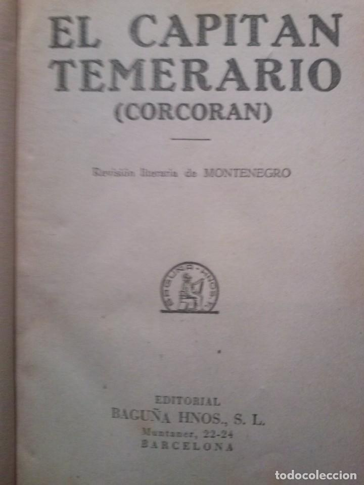 Libros antiguos: EL CAPITAN TEMERARIO. Editó Baguña Hermanos. SL A.Assolant. Posiblemente 1935 - Foto 2 - 199332312
