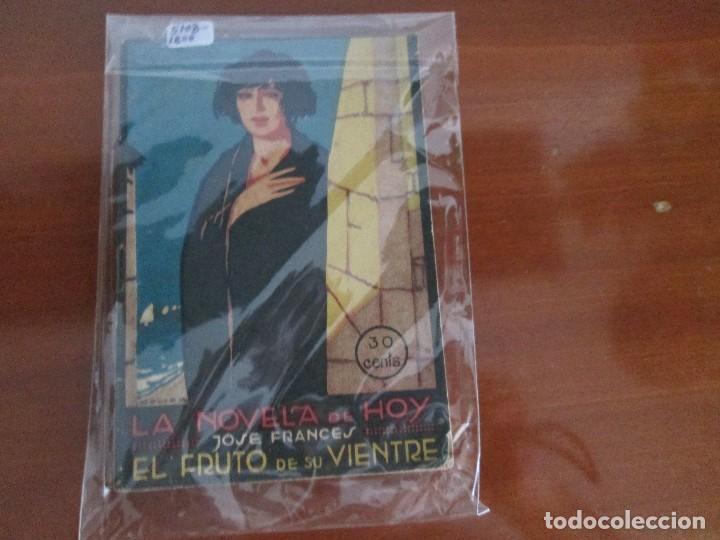 LA NOVELA DE HOY= JOSE FRANCES = EL FRUTO DE SU VIENTRE (Libros Antiguos, Raros y Curiosos - Literatura Infantil y Juvenil - Novela)