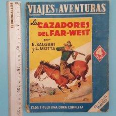 Libros antiguos: VIAJES Y AVENTURAS, LOS CAZADORES DEL FAR-WEST, SALGARI Y MOTTA, EDITORIAL MACCI 136 PAGINAS. Lote 207313353