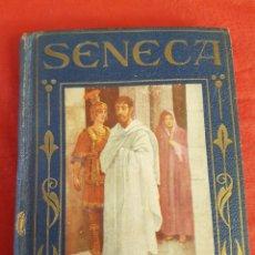 Libros antiguos: SÉNECA LA VIDA DE UN SABIO ESPAÑOL. Lote 207370783