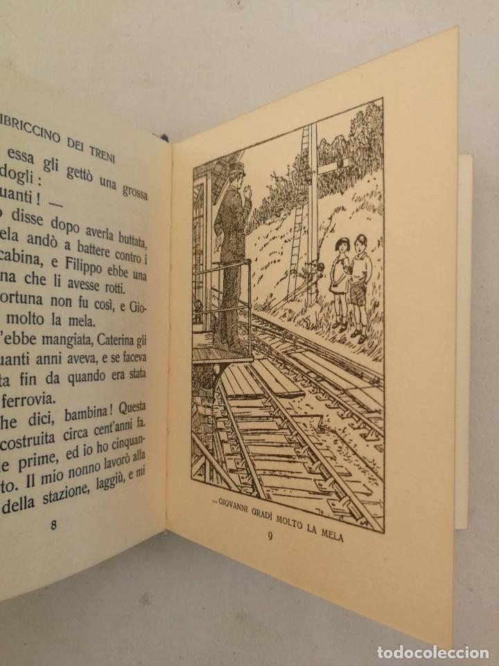 Libros antiguos: ANTIGUO LIBRO NOVELA INFANTIL EN ITALIANO - IL LIBRICCINO DEI TRENI - 60 PAGINAS - 1932 - - Foto 3 - 207646531