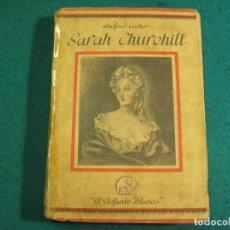 Libros antiguos: ¨LIBRO NOVELA WINIFRED CARTER POR SARAH CHURCHILL AÑO 1935. Lote 207744707