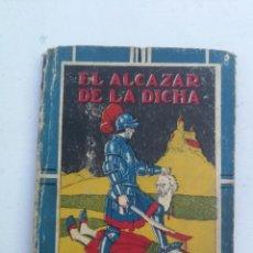Libros antiguos: ANTIGUO LIBRO - EL ALCAZAR DE LA DICHA - CUENTOS DE CALLEJA - ILUSTRACIONES DE DIAZ HUERTAS - CON CE. Lote 207765275