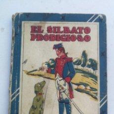 Libros antiguos: ANTIGUO LIBRO - EL SILBATO PRODIGIOSO - CUENTOS DE CALLEJA - LOS TRES ZAPATEROS, LA CASITA VIEJA, UN. Lote 207765453