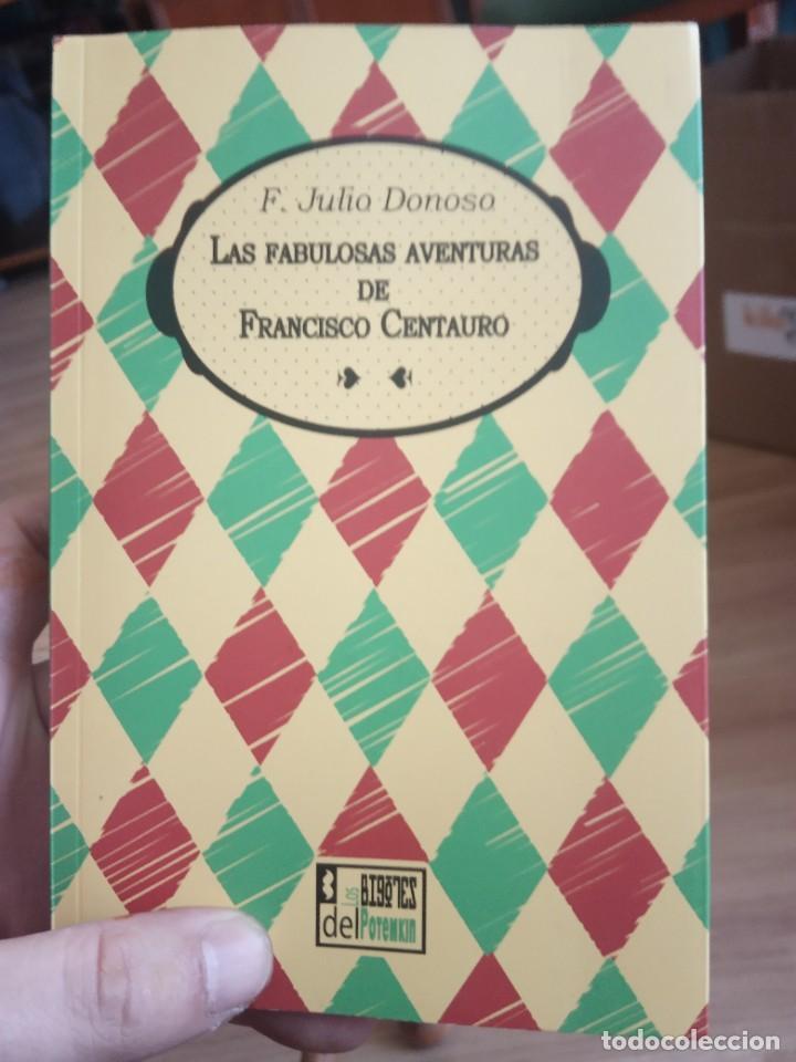 LAS FABULOSAS AVENTURAS DE FRANCISCO CENTAURO, F. JULIO DONOSO (Libros Antiguos, Raros y Curiosos - Literatura Infantil y Juvenil - Novela)