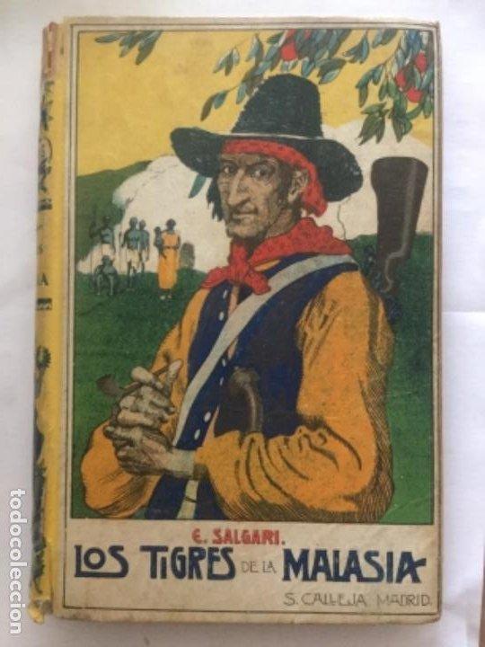 LOS TIGRES DE LA MALASIA - EMILIO SALGARI - BIBLIOTECA S. CALLEJA XXXVI - 6ª EDICION - 252P. 17X12 (Libros Antiguos, Raros y Curiosos - Literatura Infantil y Juvenil - Novela)