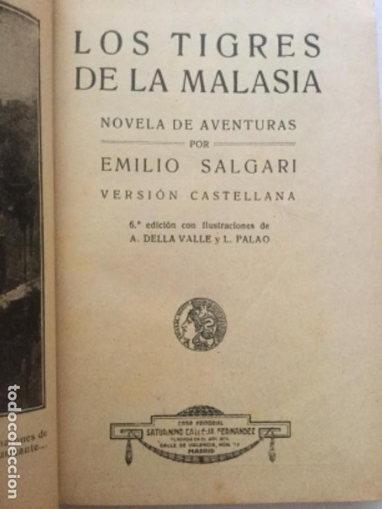 Libros antiguos: LOS TIGRES DE LA MALASIA - Emilio Salgari - Biblioteca S. Calleja xxxvi - 6ª edicion - 252p. 17x12 - Foto 2 - 208827407