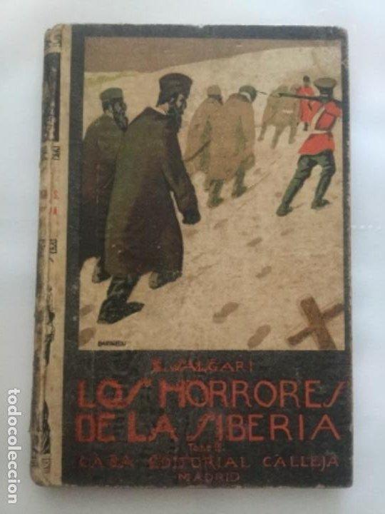 LOS HORRORES DE LA SIBERIA - TOMO II - EMILIO SALGARI - BIBLIOTECA S. CALLEJA CLXXXV- 181P 17X12 (Libros Antiguos, Raros y Curiosos - Literatura Infantil y Juvenil - Novela)