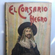 Libros antiguos: EL CORSARIO NEGRO - EMILIO SALGARI - BIBLIOTECA S. CALLEJA - 218P. 17X12CM. Lote 208865705