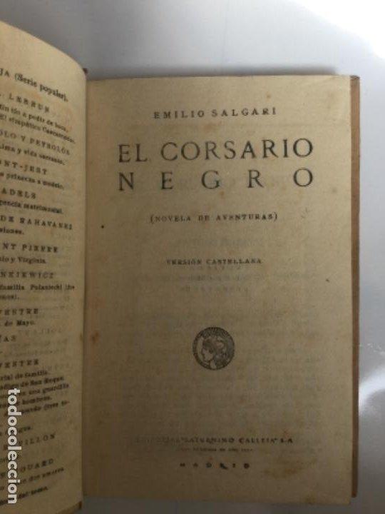 Libros antiguos: EL CORSARIO NEGRO - Emilio Salgari - Biblioteca S. Calleja - 218p. 17x12cm - Foto 2 - 208865705