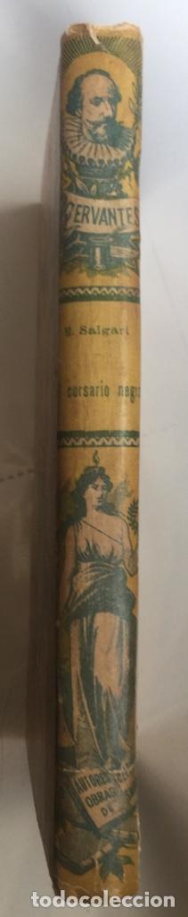 Libros antiguos: EL CORSARIO NEGRO - Emilio Salgari - Biblioteca S. Calleja - 218p. 17x12cm - Foto 5 - 208865705
