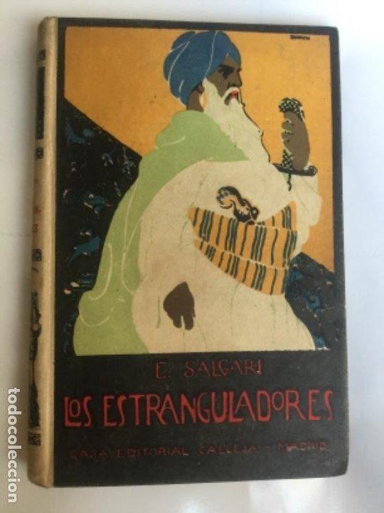 LOS ESTRANGULADORES - EMILIO SALGARI - BIBLIOTECA S. CALLEJA XXX - BUEN ESTADO - 231P. 17X12CM (Libros Antiguos, Raros y Curiosos - Literatura Infantil y Juvenil - Novela)