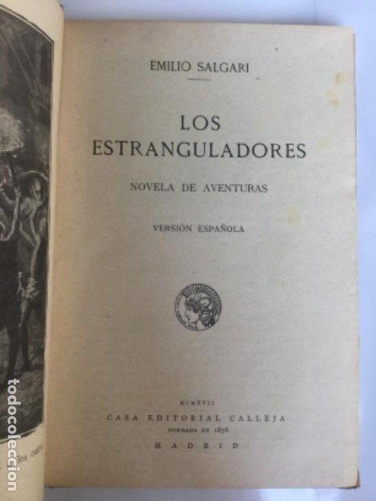 Libros antiguos: LOS ESTRANGULADORES - Emilio Salgari - Biblioteca S. Calleja XXX - Buen estado - 231p. 17x12cm - Foto 2 - 208876190
