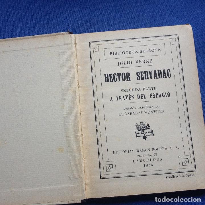 Libros antiguos: HECTOR SERVADAC-JULIO VERNE-BIBLIOTECA SELECTA DOS TOMOS 57/58 OBRA COMPLETA -VER FOTOS - Foto 5 - 208876195