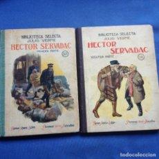 Libros antiguos: HECTOR SERVADAC-JULIO VERNE-BIBLIOTECA SELECTA DOS TOMOS 57/58 OBRA COMPLETA -VER FOTOS. Lote 208876195