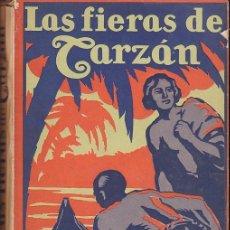 Libros antiguos: NOVELA LAS FIERAS DE TARZAN EDGAR RICE BURROUGHS EDITORIAL GIL 1927. Lote 209098048