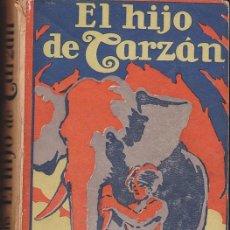 Libros antiguos: NOVELA EL HIJO DE TARZAN EDGAR RICE BURROUGHS EDITORIAL GIL 1927. Lote 209098168