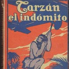 Libros antiguos: NOVELA TARZAN EL INDOMITO EDGAR RICE BURROUGHS EDITORIAL GIL 1927. Lote 209098345