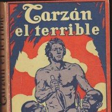 Libros antiguos: NOVELA TARZAN EL TERRIBLE EDGAR RICE BURROUGHS EDITORIAL GIL 1927. Lote 209098397