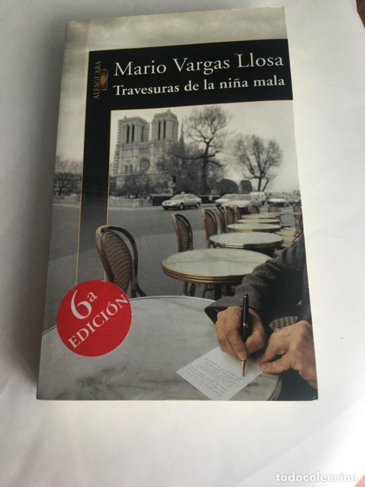 TRAVESURAS DE LA NIÑA MALA DE VARGAS LLOSA (Libros Antiguos, Raros y Curiosos - Literatura Infantil y Juvenil - Novela)