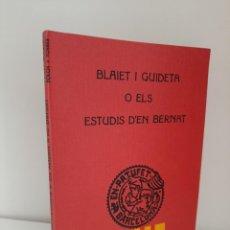 Libros antiguos: BLAIET I GUIDETA O ELS ESTUDIS D´EN BERNAT, J.Mª FOLCH Y TORRES, BIBLIOTECA PATUFET, J. BAGUÑA, 1926. Lote 209578335