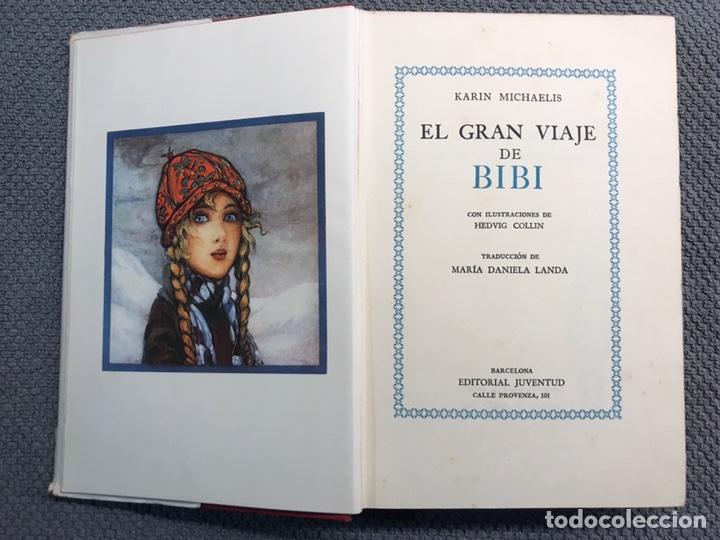 Libros antiguos: EL GRAN VIAJE DE BIBI, por Karin Michaelis, 1a. Edición ilustrada a todo color (a.1935) - Foto 2 - 210035216