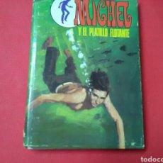 Livros antigos: MICHEL Y EL PLATILLO FLOTANTE . GEORGES BAYARD . ED.MOLINO. Lote 212386335