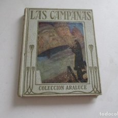 Libros antiguos: LAS CAMPANAS, CARLOS DICKENS, 1922, CASA EDT., ARALUCE. Lote 212991525