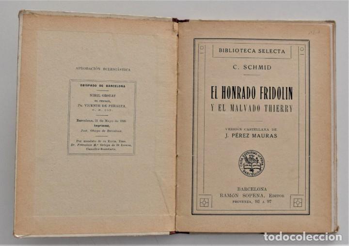 Libros antiguos: EL HONRADO FRIDOLIN - CRISTOBAL SCHMID - BIBLIOTECA SELECTA Nº 50 RAMÓN SOPENA EDITOR 1926 - Foto 4 - 212996661