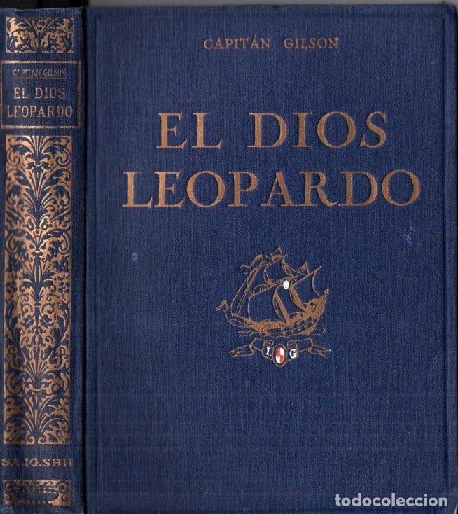 CAPITÁN GILSON : EL DIOS LEOPARDO (SEIX BARRAL, 1930) ILUSTRADO POR NARRO (Libros Antiguos, Raros y Curiosos - Literatura Infantil y Juvenil - Novela)