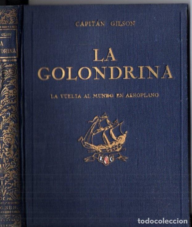 CAPITÁN GILSON : LA GOLONDRINA (SEIX BARRAL, 1922) ILUSTRADO POR SERRA MASANA (Libros Antiguos, Raros y Curiosos - Literatura Infantil y Juvenil - Novela)
