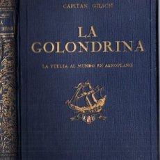 Libros antiguos: CAPITÁN GILSON : LA GOLONDRINA (SEIX BARRAL, 1922) ILUSTRADO POR SERRA MASANA. Lote 213711377