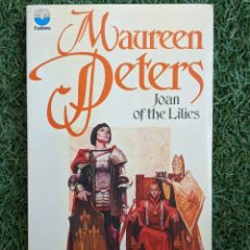 Libros antiguos: LIBRO BOOK JOAN OF THE LILIES MAUREEN PETERS FONTANA 191 PAG ENGLISH. Lote 213918831