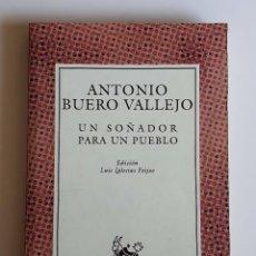 Libros antiguos: LIBRO TETRO UN SONADOR PARA UN PUEBLO-BUERO VALLEJO 1999-196 PAG. Lote 213919001