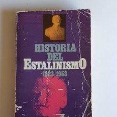 Livros antigos: LIBRO HISTORIA DEL ESTANILISMO 1923 1953-VICTOR ALBA 1981 397 PAG. Lote 213919083