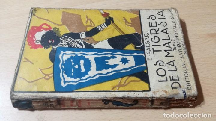 LOS TIGRES DE LA MALASIA - EMILIO SALGARI - SATURNINO CALLEJA - TOMO PRIMERO U-205 (Libros Antiguos, Raros y Curiosos - Literatura Infantil y Juvenil - Novela)