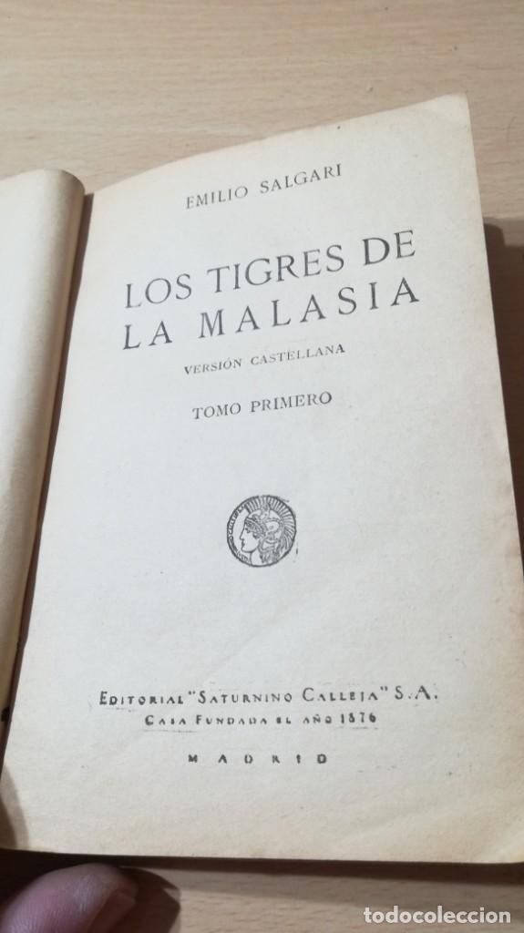 Libros antiguos: LOS TIGRES DE LA MALASIA - EMILIO SALGARI - SATURNINO CALLEJA - TOMO PRIMERO U-205 - Foto 4 - 215724815