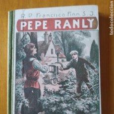 Libros antiguos: PEPE RANLY. F.FINN. Lote 217515868