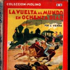 Libros antiguos: JULIO VERNE : LA VUELTA AL MUNDO EN 80 DÍAS (MOLINO, 1936) ILUSTRADO POR FREIXAS. TAPA DURA. 1ª EDIC. Lote 219087506