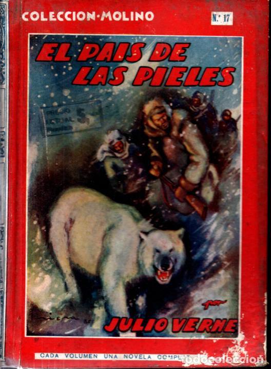 JULIO VERNE : ELPAÍS DE LAS PIELES (MOLINO, 1936) ILUSTRADO POR RIERA ROJAS. TAPA DURA. 1ª EDIC (Libros Antiguos, Raros y Curiosos - Literatura Infantil y Juvenil - Novela)