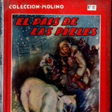 Libros antiguos: JULIO VERNE : ELPAÍS DE LAS PIELES (MOLINO, 1936) ILUSTRADO POR RIERA ROJAS. TAPA DURA. 1ª EDIC. Lote 219087661