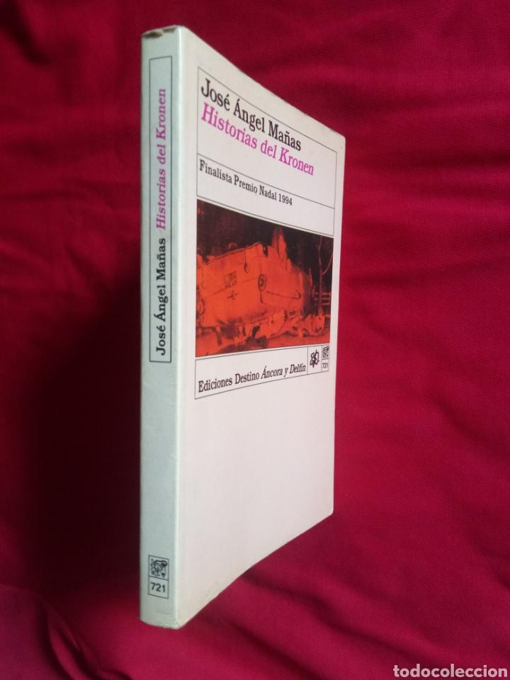 Libros antiguos: HISTORIAS DEL KRONEN José Ángel Mañas Ediciones Destino Áncora y Delfín - Foto 2 - 219104236