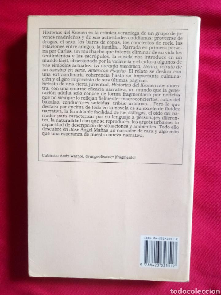 Libros antiguos: HISTORIAS DEL KRONEN José Ángel Mañas Ediciones Destino Áncora y Delfín - Foto 5 - 219104236