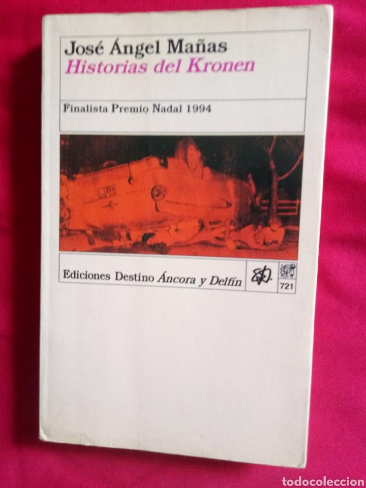 HISTORIAS DEL KRONEN JOSÉ ÁNGEL MAÑAS EDICIONES DESTINO ÁNCORA Y DELFÍN (Libros Antiguos, Raros y Curiosos - Literatura Infantil y Juvenil - Novela)