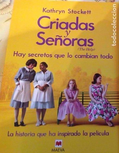 CRIADAS Y SEÑORAS DE K STOCKETT. (Libros Antiguos, Raros y Curiosos - Literatura Infantil y Juvenil - Novela)