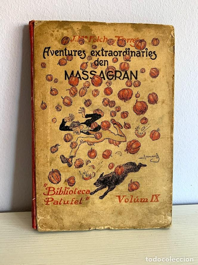 AVENTURES EXTRAORDINÀRIES DEN MASSAGRAN (Libros Antiguos, Raros y Curiosos - Literatura Infantil y Juvenil - Novela)