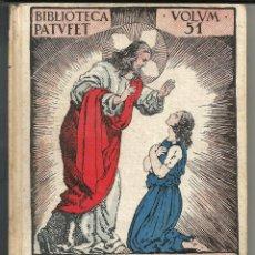 Libros antiguos: FOLCH I TORRES, LA CEGUETA HELIA O LA LLUM DE JESUS - Nº 51 (BAGUÑÁ, 1925) CATALÁN. Lote 221840923