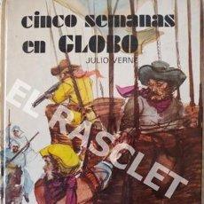Libros antiguos: LIBRO - CINCO SEMANS EN GLOBO, Nº 58 - JULIO VERNE - TAPAS DURAS -. Lote 225038635